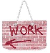 Work Weekender Tote Bag