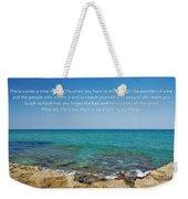 53- Be Happy Weekender Tote Bag