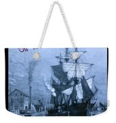 Blame It On The Rum Schooner Weekender Tote Bag