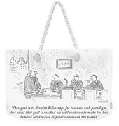 Our Goal Is To Develop Killer Apps For The New Weekender Tote Bag