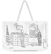 Are You Sure This Is The Correct Way Weekender Tote Bag
