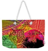 A Cat's Life Weekender Tote Bag