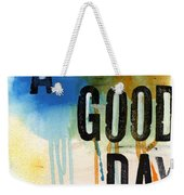 A Good Day- Abstract Painting  Weekender Tote Bag by Linda Woods
