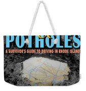 A--holes And Potholes Book Cover Weekender Tote Bag