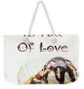 A Kitchen Is Full Of Love 13 Weekender Tote Bag