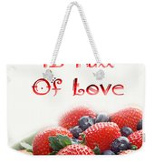 A Kitchen Is Full Of Love 9 Weekender Tote Bag