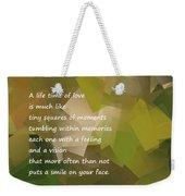 A Life Time Of Love Weekender Tote Bag