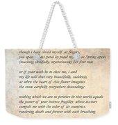 A Love Poem Weekender Tote Bag