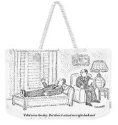 A Man Is Laying On The Psychiatrist's Couch Weekender Tote Bag