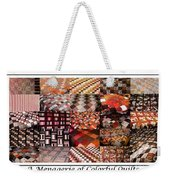 A Menagerie Of Colorful Quilts -  Autumn Colors - Quilter Weekender Tote Bag