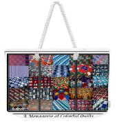 A Menagerie Of Colorful Quilts Triptych Weekender Tote Bag