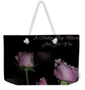 A Mother Day Blessing Weekender Tote Bag