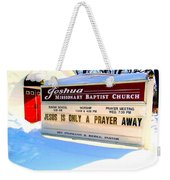 A Prayer Away Weekender Tote Bag
