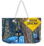 A Yellow Diamond Sign With The Words Hidden Driveway On The Side  Weekender Tote Bag