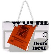 Advert For Die Woche Weekender Tote Bag