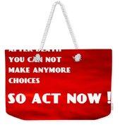 Against Suicide Weekender Tote Bag