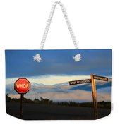 Aint No Stoppin Weekender Tote Bag