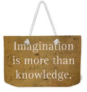 Albert Einstein Quote Imagination Science Math Inspirational Words On Worn Canvas With Formula Weekender Tote Bag