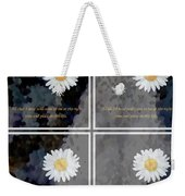 All That I Need Will Come To Me With Overlay Weekender Tote Bag