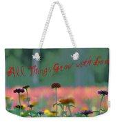 All Things Grow With Love Weekender Tote Bag