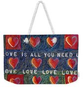 All You Need Is Love 2 Weekender Tote Bag