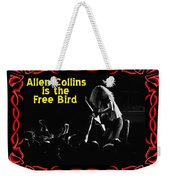 A C  Is The Free Bird 2 Weekender Tote Bag