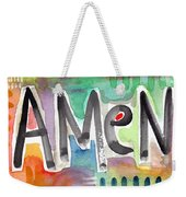 Amen- Colorful Word Art Painting Weekender Tote Bag by Linda Woods