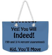 And Will You Succeed - Dr Seuss - Blue Weekender Tote Bag