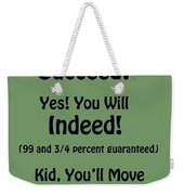 And Will You Succeed - Dr Seuss - Sage Green Weekender Tote Bag