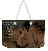 Animals Are My Friends Weekender Tote Bag