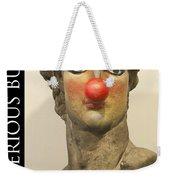 Art Is Serious Business Poster Weekender Tote Bag