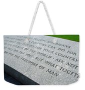 Ask Not For Yourself Weekender Tote Bag
