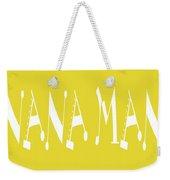 Banana Manna - Yellow - Color - Letter Art Weekender Tote Bag