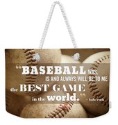 Baseball Print With Babe Ruth Quotation Weekender Tote Bag