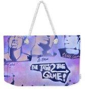 Be True 2 The Game 1 Weekender Tote Bag