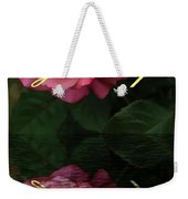 Be True To Yourself Rose Reflection Weekender Tote Bag