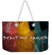 Beautiful Dancer Weekender Tote Bag