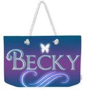 Becky Name Art Weekender Tote Bag