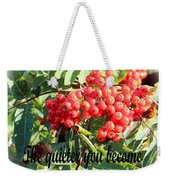 Become Quiet - Rumi Quote Weekender Tote Bag