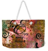 Being Fully Present In This Life Today Weekender Tote Bag
