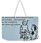 Being Skinny Weekender Tote Bag