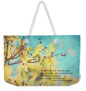 Believe In Dreams Weekender Tote Bag