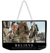 Believe Inspirational Quote Weekender Tote Bag