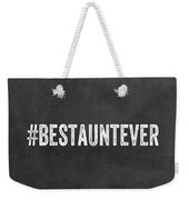 Best Aunt- Greeting Card Weekender Tote Bag