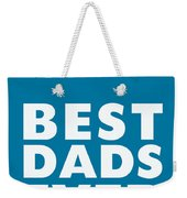 Best Dads Ever- Father's Day Card Weekender Tote Bag by Linda Woods