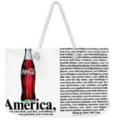 Better With Coke Weekender Tote Bag