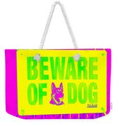 Beware Of Dog Weekender Tote Bag