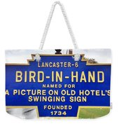 Bird-in-hand City Sign Weekender Tote Bag