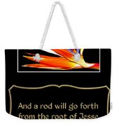 Bird Of Paradise Flower With Bible Quote From Isaiah Weekender Tote Bag