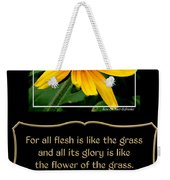 Blackeyed Susan With Bible Quote From 1 Peter Weekender Tote Bag